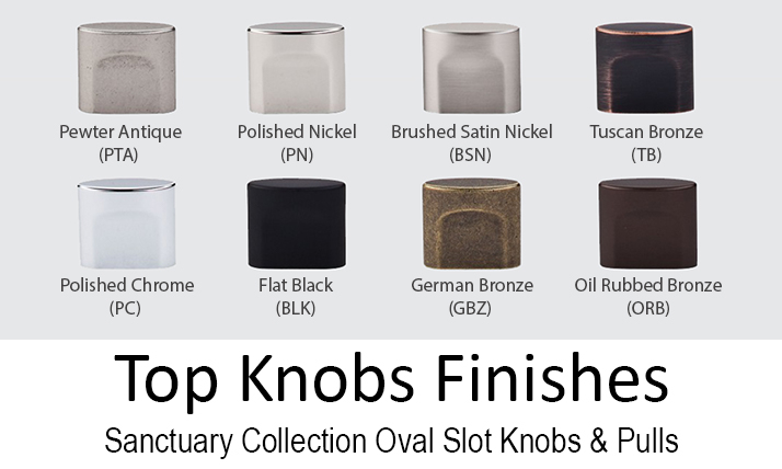 top-knobs-sanctuary-collection-finishes-oval-slot-knobs-pulls2.jpg